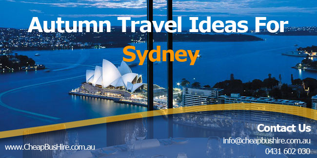 Autumn Travel Ideas for Sydney